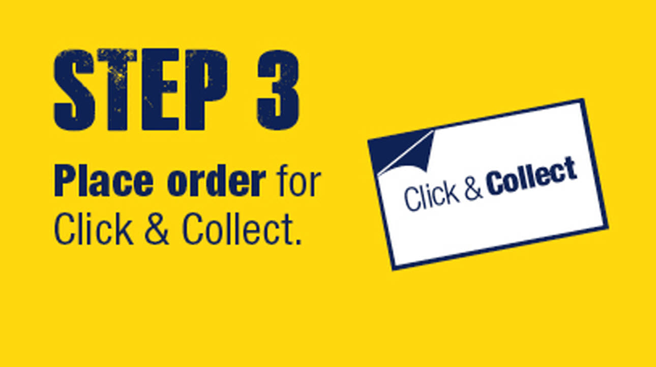 Step 3 click & collect, place order, yellow blue and white logo