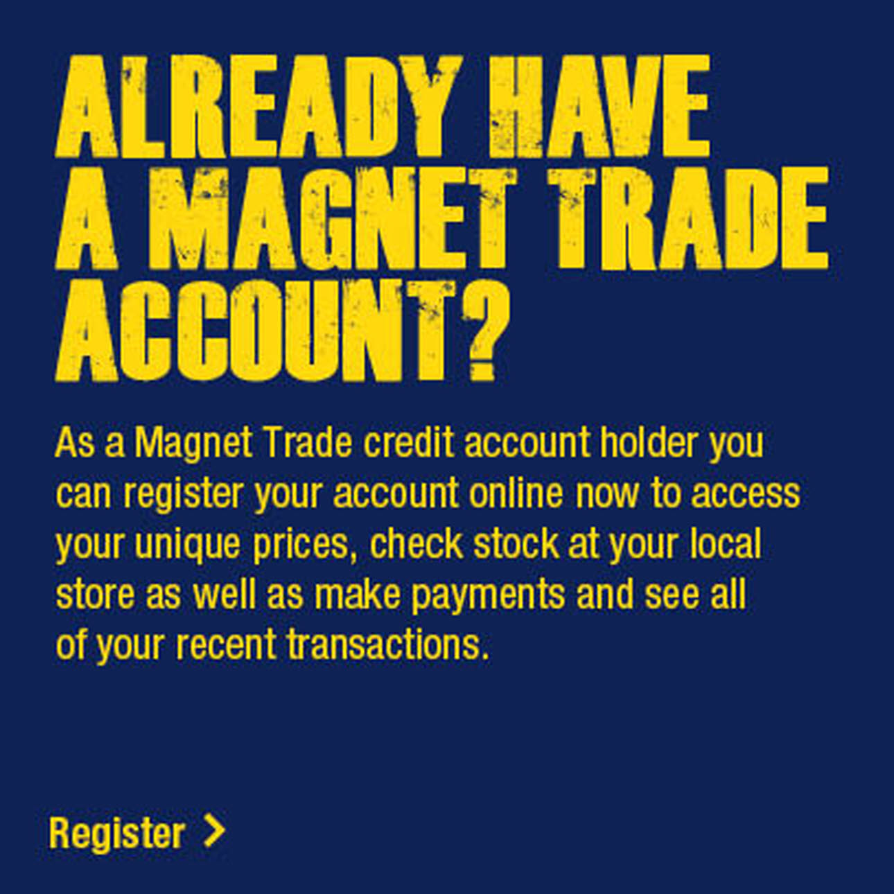 Information for Magnet Trade Account Holders