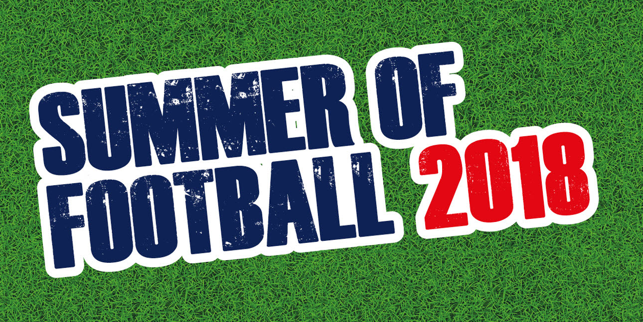 Summer Of Football 2018