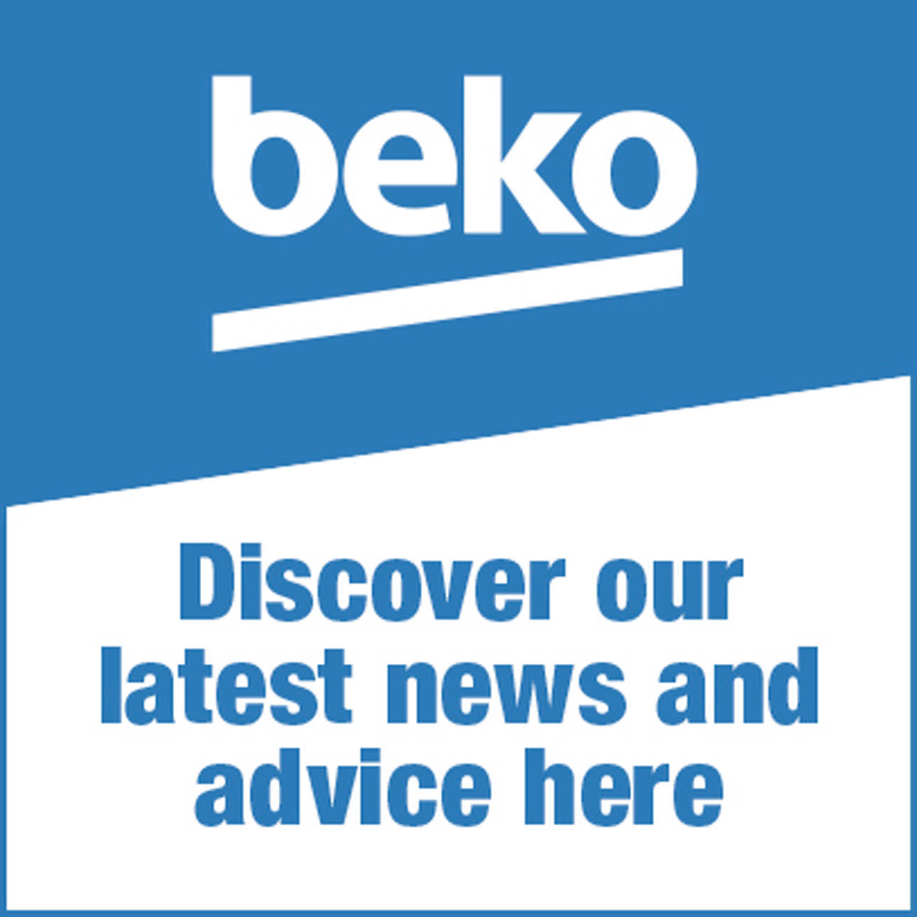 Beko news and advice